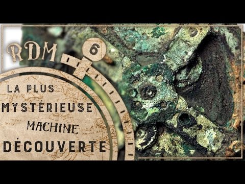 L'incroyable machine d'Anticythère - RDM #6