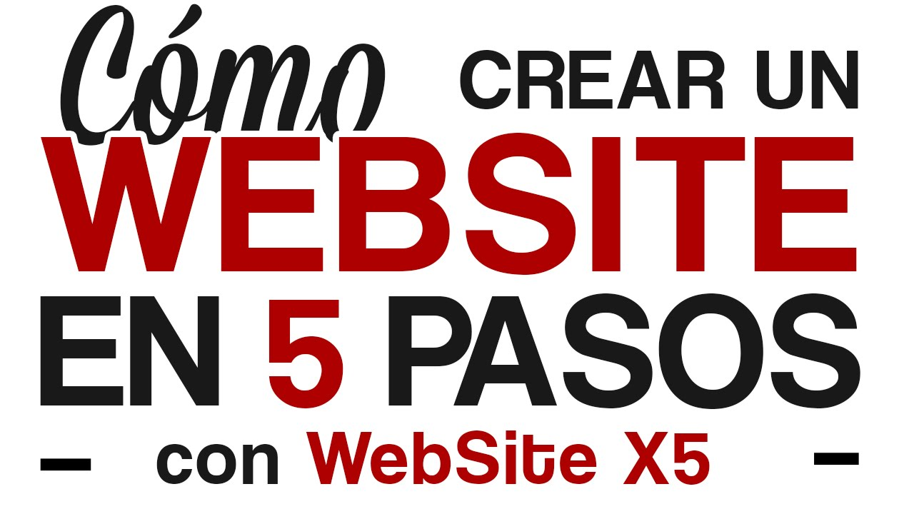 Cómo Crear Un Website En 5 Pasos Con Website X5 12 Vídeo Tutorial Castellano Es Youtube