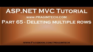 Part 65   Deleting multiple rows in mvc