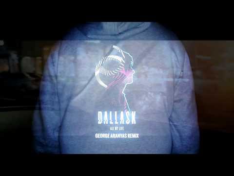 DallasK - All My Life (George Aranyas Remix)
