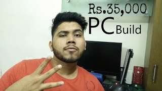 Rs.35,000 (35k) Gaming PC Build with Gameplay performance - TheBrironTech