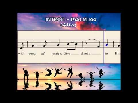 O44b Introit - Psalm 100 (Alto)