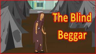 The Blind Beggar | Moral Stories for Kids | English Cartoon | Maha Cartoon TV English