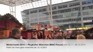 Wintermarkt 2014 im Flughafen München (MAC Forum) vom 22.11.-28.12.2014