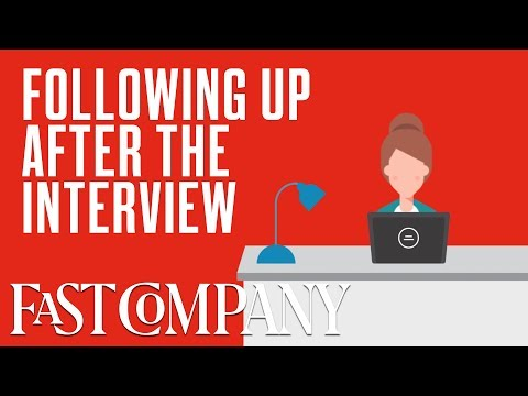 How to Follow Up After a Job Interview | Fast Company