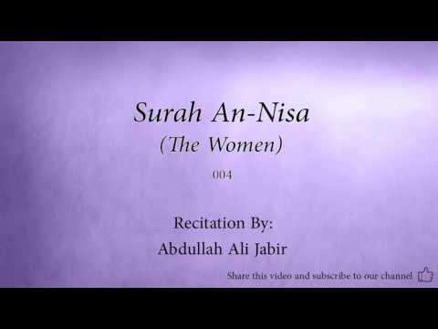 Surah An Nisa The Women   004   Abdullah Ali Jabir 2   Quran Audio