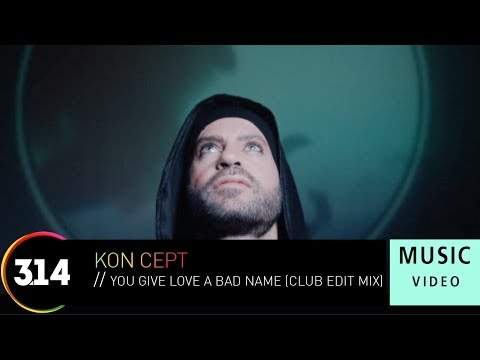 Kon Cept - You Give Love A Bad Name (Official Music Video HD) Club Edit Mix