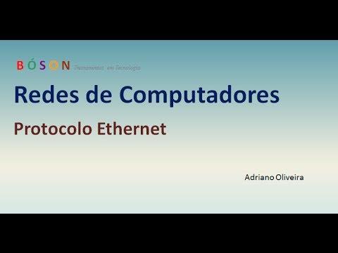 Curso de Redes - Vídeo 14 - Protocolo Ethernet