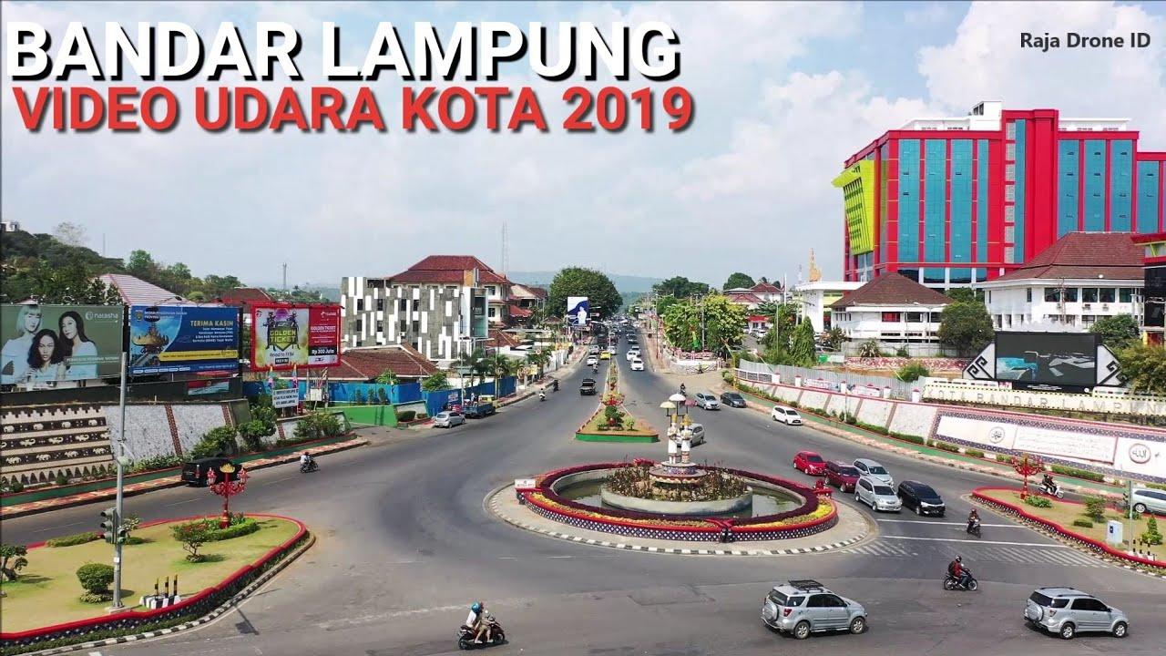 Kota Bandar Lampung Dari Udara 2019 Youtube