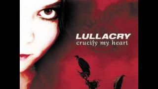 Watch Lullacry Crucify My Heart video