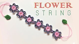 Macrame bracelet tutorial- The flower string ending with leafs - Thắt vòng tay chuỗi hoa nhỏ