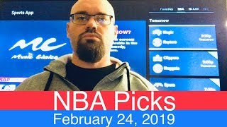 NBA Picks (2-24-19) | Basketball Sports Betting Expert Predictions Video | Vegas | February 24, 2019