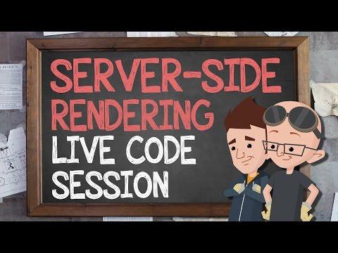 Server-Side Rendering: Live Code Session - Supercharged