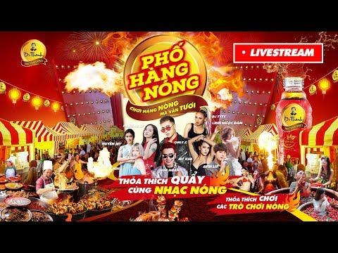 Livestreaming FULL SHOW Phố Hàng Nóng Đà Nẵng 13/5/2018