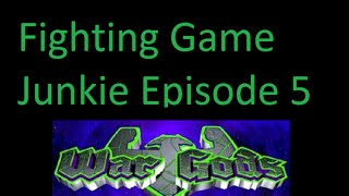 Fighting Game Junkie Ep:5 War Gods Playthrough For N64
