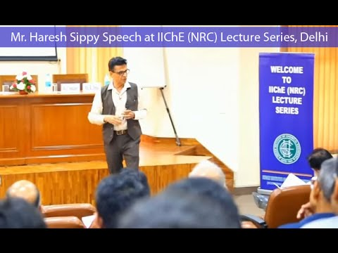 Download Haresh Sippy's speech at IIChE Lecture Series, Delhi (Technology & Innovation in India)