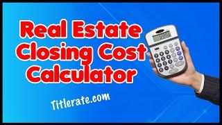 TitleRate.com   Real Estate Closing Cost Calculator   Real Estate Agent   Real Estate Investor