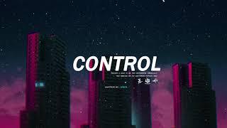 """ Control ""   Bryson Tiller x Trap Soul Type Beat   Free Beat Instrumental 2019"