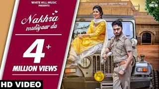 Nakhra Mutiyaar Da (Full Song) Vinner Dhillon ft Nishawn Bhullar | New Song 2018 | White Hill Music