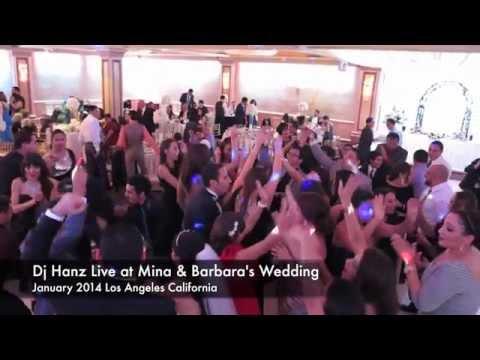 Dj Hanz Live at Mina & Barbara Wedding Los Angeles California 2014