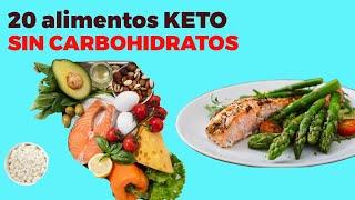 20 alimentos KETO SIN CARBOHIDRATOS sin azúcar para la dieta cetogénica