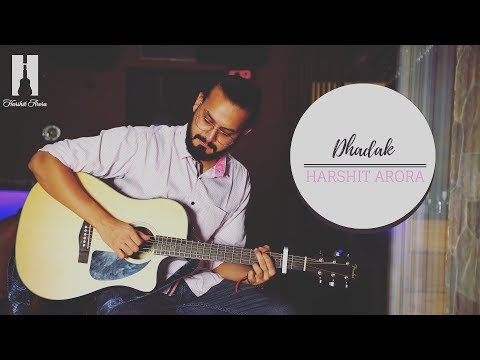 Dhadak Title Track - (Cover) | Harshit Arora | Shreya Ghoshal | Ajay - Atul
