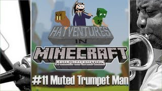 Minecraft 1.8.2 XBLA #11 - Muted Trumpet Man