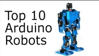 Top 10 Arduino Robots Projects