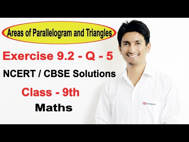 Exercise 9.2 Question 5th - NCERT Solutions for Class 9th Maths || Truemaths
