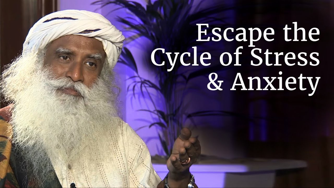 How to Control Stress, Anxiety and Misery? - Wise Words of Sadhguru