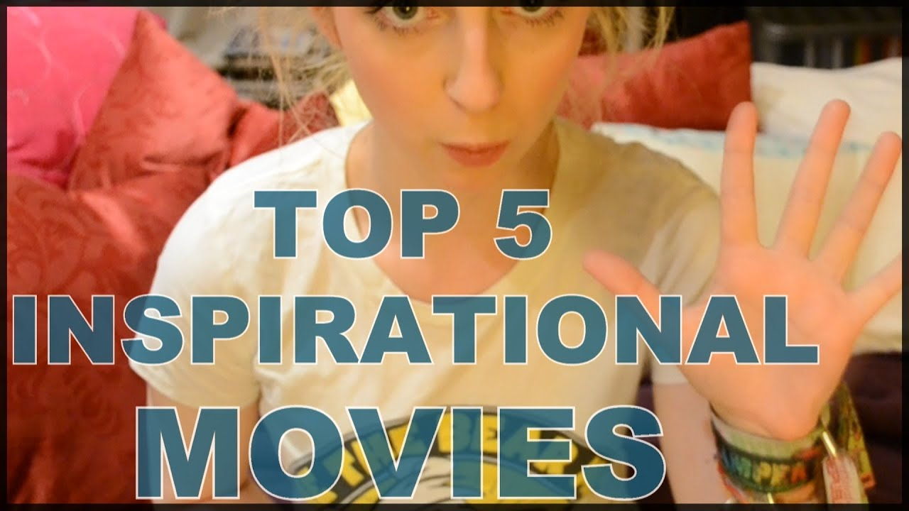 The Top 50 Most Inspirational Movies
