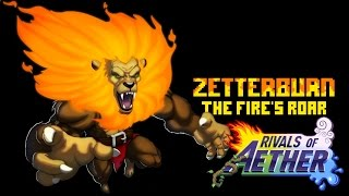 The Fire's Roar - Rivals of Aether Zetterburn Montage
