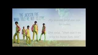 The Jackson 5 - Mama Told Me Not To Come