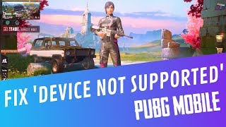 Download Fix Device Not Supported In Pubg Mobile Play Pubg