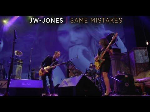 JW-Jones - Same Mistakes (official video)