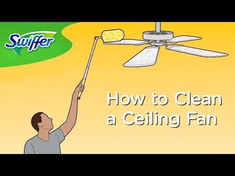 How to Clean Ceiling Fans with Swiffer Dusters | Swiffer