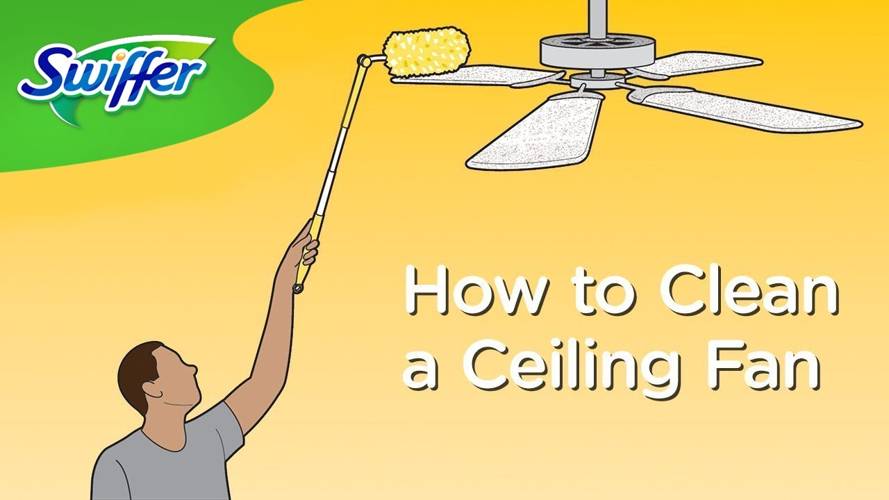 How To Clean Ceiling Fans With Swiffer Dusters Swiffer