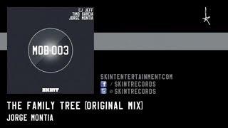 Jorge Montia - The Family Tree (Original Mix)