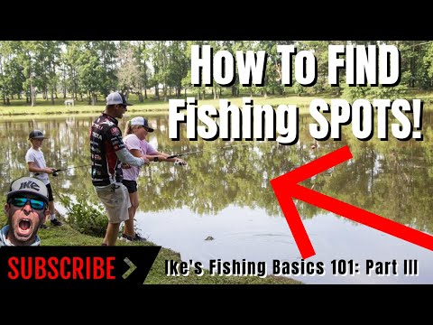 HOW TO FIND FISHING SPOTS!