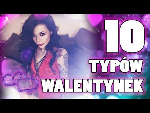 10 Typów Walentynek - Którą jesteś Ty?