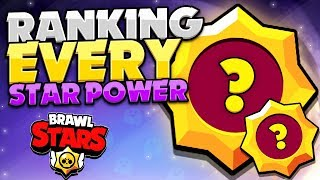 Ranking THE BEST Star Powers For Each Brawler! - Brawler Tier List! - Brawl Stars