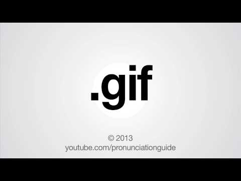 How to Pronounce .gif