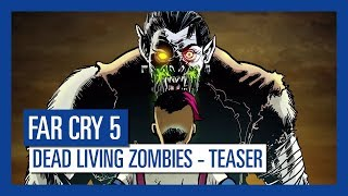 Far Cry 5: Dead Living Zombies Teaser Trailer | Ubisoft