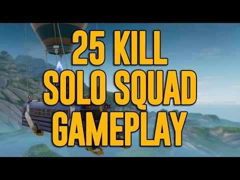 Amazing 25 Kill Solo Squad Gameplay!! Fortnite Gameplay - Ninja