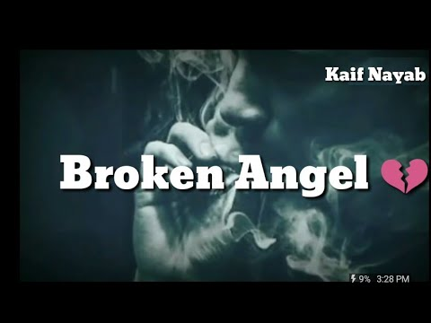 Im so lonely Broken Angel  WhatsApp Status  English version 2018