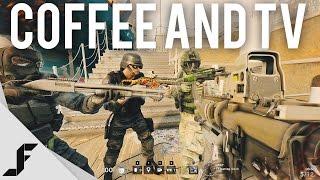 COFFEE AND TV - Rainbow Six Siege