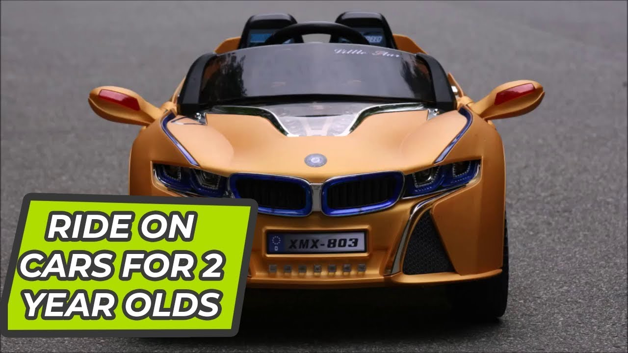 70671afbca0 Best Ride On Cars For 2 Year Olds - Your Kids Will Love Them! - YouTube