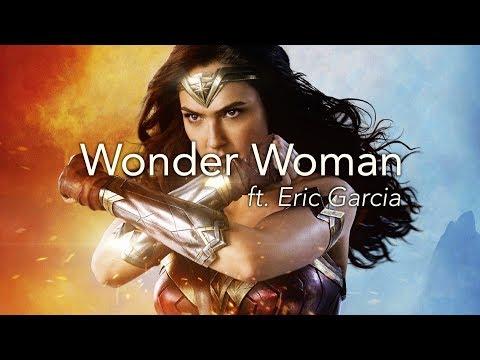 A Conversation: Wonder Woman (ft. Eric Garcia)