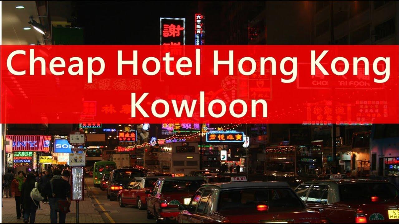 Cheap Hotel Hong Kong Kowloon Youtube