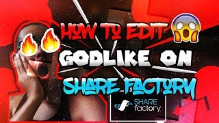 HOW TO EDIT GODLIKE ON SHAREFACTORY ON PS4 !! OVERLAYS, INTROS, AND MORE !! - PART ONE !!